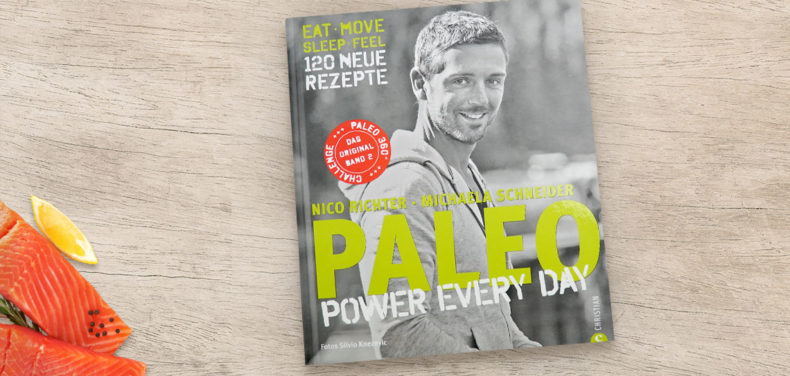 PALEO Power Every Day Fitness-Kochbuch