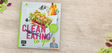 Clean Eating to go Fitness-Kochbuch